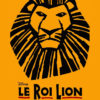 LE ROI LION – PARIS